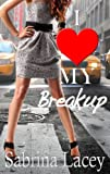 I Love My Breakup (Jessicas Erotic Romance 1)