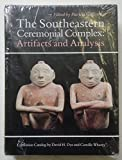 img - for The Southeastern Ceremonial Complex: Artifacts and Analysis (Indians of the Southeast) book / textbook / text book
