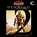 The Crimson Legion: Dungeons and Dragons: Dark Sun: Prism Pentad, Book 2 (       UNABRIDGED) by Troy Denning Narrated by Ray Porter