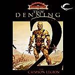 The Crimson Legion: Dungeons and Dragons: Dark Sun: Prism Pentad, Book 2 | Troy Denning