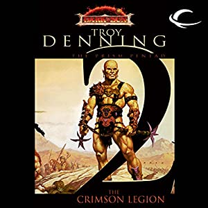 The Crimson Legion: Dungeons and Dragons: Dark Sun: Prism Pentad, Book 2 | [Troy Denning]