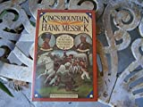 """King's Mountain: The epic of the Blue Ridge """"mountain men"""" in the American Revolution (0316567965) by Messick, Hank"""