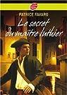 Le secret du maître luthier par Favaro