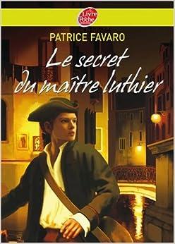 Le secret du maitre luthier patrice favaro - Les portes du diable anthony horowitz ...