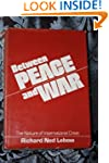 Between Peace and War: The Nature of...