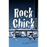 Rock Chick Renegade ~ Kristen Ashley