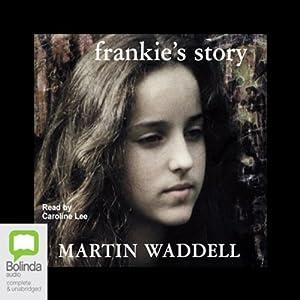 Frankie's Story Audiobook