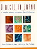 img - for Directo al grano: A Complete Reference Manual for Spanish Grammar book / textbook / text book