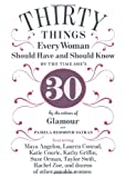 30 Things Every Woman Should Have and Should Know by the Time Shes 30
