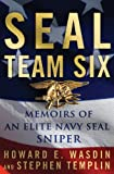 SEAL Team Six: Memoirs of an Elite Navy SEAL Sniper (Thorndike Press Large Print Biography Series)