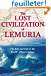 The Lost Civilization of Lemuria: The...