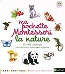 Ma pochette Montessori - La nature: 8...