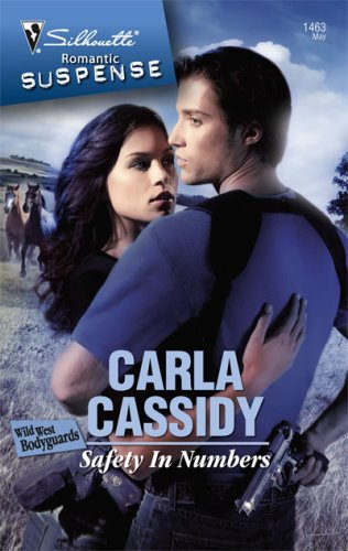 Safety In Numbers (Romantic Suspense), CARLA CASSIDY