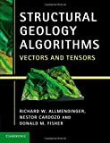 img - for Structural Geology Algorithms: Vectors and Tensors book / textbook / text book