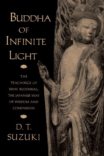 Buddha of Infinite Light: The Teachings of Shin