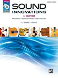 Sound Innovations for Guitar: A Revolutionary Method for Individual or Class Instruction (Book & DVD)