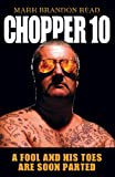 Chopper 10: A Fool and His Toes are Soon Parted