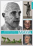 img - for Beginner's Guide to Character Creation in Maya book / textbook / text book