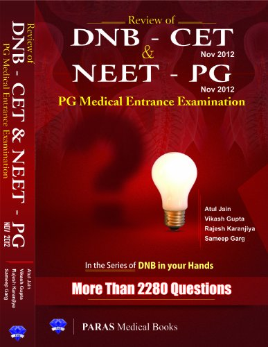 Review of DNB CET and NEET PG Medical Entrance Examination (DNB in Your Hands)