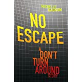 No Escape No Escape (Kindle Edition) By Michelle Gagnon