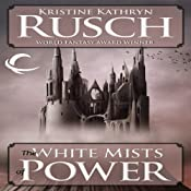 The White Mists of Power | [Kristine Kathryn Rusch]