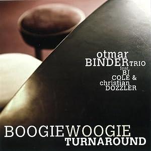 Otmar Binder Trio – Boogie Woogie Turnaround