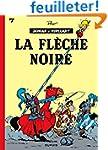 Johan et Pirlouit, tome 7 : La fl�che...