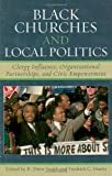 img - for Black Churches and Local Politics: Clergy Influence, Organizational Partnerships, and Civic Empowerment book / textbook / text book