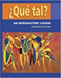 ¿Que tal?:  An Introductory Course   Student Edition with Bind-in OLC passcode card (0073209422) by Dorwick, Thalia