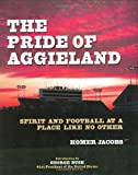 The Pride of Aggieland: Spirit and Football at a Place Like No Other at Amazon.com