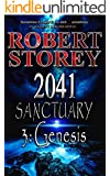 2041 Sanctuary (Genesis): Book Two, Part Three of Ancient Origins