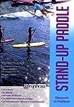 Stand-up paddle - D�couvrir et pratiquer
