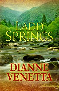 (FREE on 11/21) Ladd Springs by Dianne Venetta - http://eBooksHabit.com