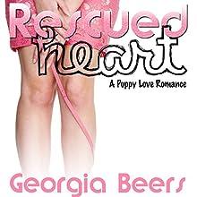Rescued Heart: A Puppy Love Romance | Livre audio Auteur(s) : Georgia Beers Narrateur(s) : Abby Craden
