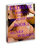 img - for Extreme Lesbian Sexual Adventures; Book 1 book / textbook / text book