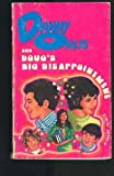 Danny Orlis and Doug's Big Disappointment (0802472419) by Palmer, Bernard