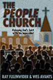 img - for The People Church: Releasing God's Spirit to Do the Impossible book / textbook / text book