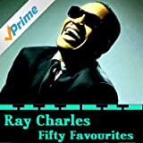 Ray Charles Fifty Favourites