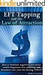 EFT Tapping and the Law of Attraction...