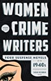 img - for Women Crime Writers: Four Suspense Novels of the 1940s: Laura / The Horizontal Man / In a Lonely Place / The Blank Wall (Library of America) book / textbook / text book