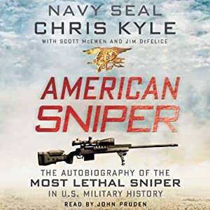 American Sniper: The Autobiography of the Most Lethal Sniper in U.S. Military History | [Chris Kyle, Scott McEwan]