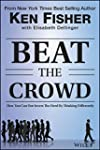 Beat the Crowd: How You Can Out-Inves...