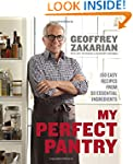 My Perfect Pantry: 150 Easy Recipes f...