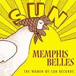 Memphis Belles:Women of Sun Re