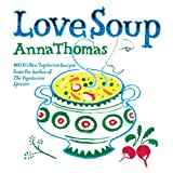 Love Soupby Anna Thomas