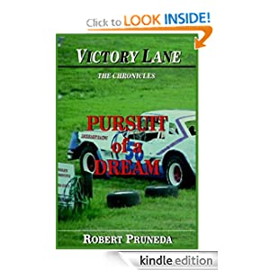 Pursuit of a Dream (Victory Lane: The Chronicles - Book 1)