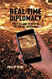 img - for Real-Time Diplomacy: Politics and Power in the Social Media Era book / textbook / text book