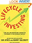 Lifecycle Investing: A New, Safe, and...