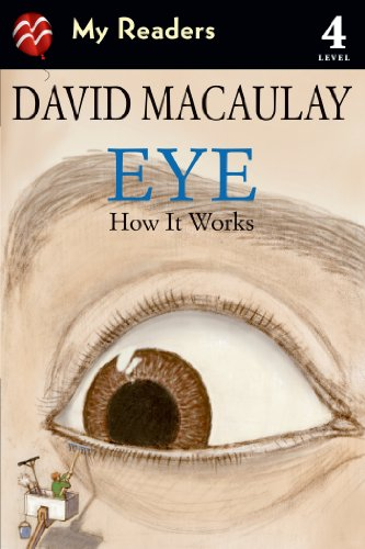 Eye: How It Works (My Readers, Level 4)