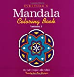 Everyone's Mandala Coloring Book Vol. 2